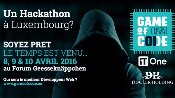 Photo of #GameOfCode : Un Hackathon made in Luxembourg du 8 au 9 Avril 2016