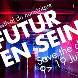 #FENS2016 : Futur en Seine 2016, le festival du numérique à Paris