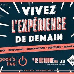 #GeeksLive 2016 : Vivez l'expérience de demain !