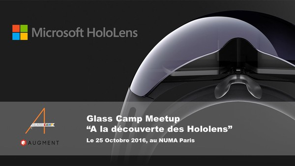 Photo of Glass Camp Meetup : A la découverte des Microsoft Hololens