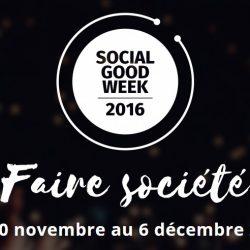 #SocialGoodWeek 2016 : la semaine du web social et solidaire