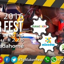 #TgTech : Togo Maker Fest 2016 les 29 et 30 Décembre
