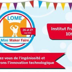 #LomeMakerFaire 2017 : retour sur la 1ère foire de l'innovation au Togo
