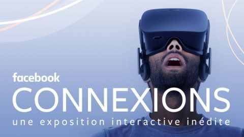 Connexions – L'exposition sur les technologies de demain par Facebook