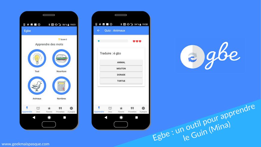Photo of Egbe : l'application mobile pour apprendre le Guin (Mina)
