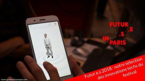 Futur.e.s Paris 2018 : notre sélection des innovations tech du festival