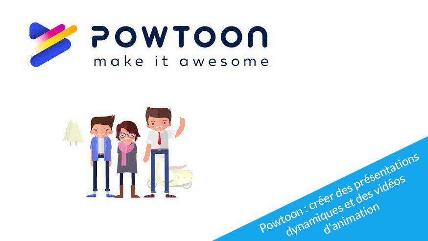 Powtoon : un outil pour créer des animations vidéos et des présentations dynamiques