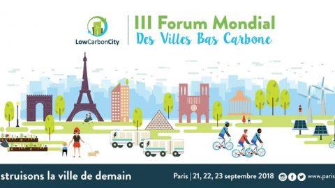 III Forum Low Carbon City : Construisons la ville de demain
