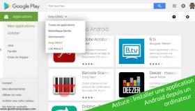 Astuce : Comment installer une application Android depuis un ordinateur