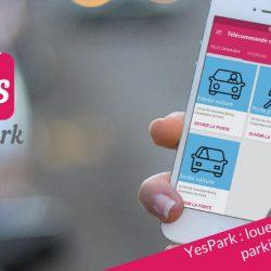 YesPark : louer une place de parking sécurisée et moins chère en quelques minutes
