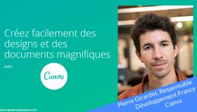 Pierre Girardot présente Canva, l'outil de création graphique pour tous