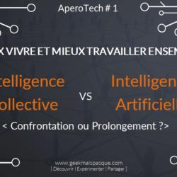 #IAvsIC : Intelligence Artificielle vs Intelligence Collective : confrontation ou prolongement