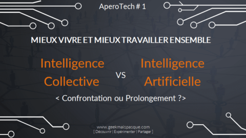 #IAvsIC : Intelligence Artificielle vs Intelligence Collective : confrontation ou prolongement