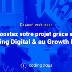 Boostez votre projet grâce au Marketing Digital & au Growth Hacking