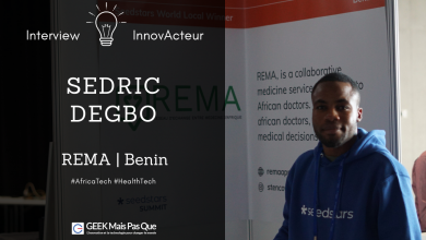 Photo of #TechInspiration : Interview de Sedric DEGBO, CEO de REMA, startup HealthTech