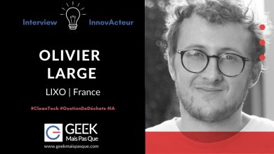 Photo of #InnovActeur : Interview de Olivier LARGE, co-fondateur de Lixo, solution de gestion de déchets basée sur de l'intelligence artificielle