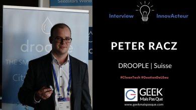 Photo of #InnovActeur : Interview de Peter RACZ, co-fondateur de Droople, une plateforme IoT pour la gestion de l'eau