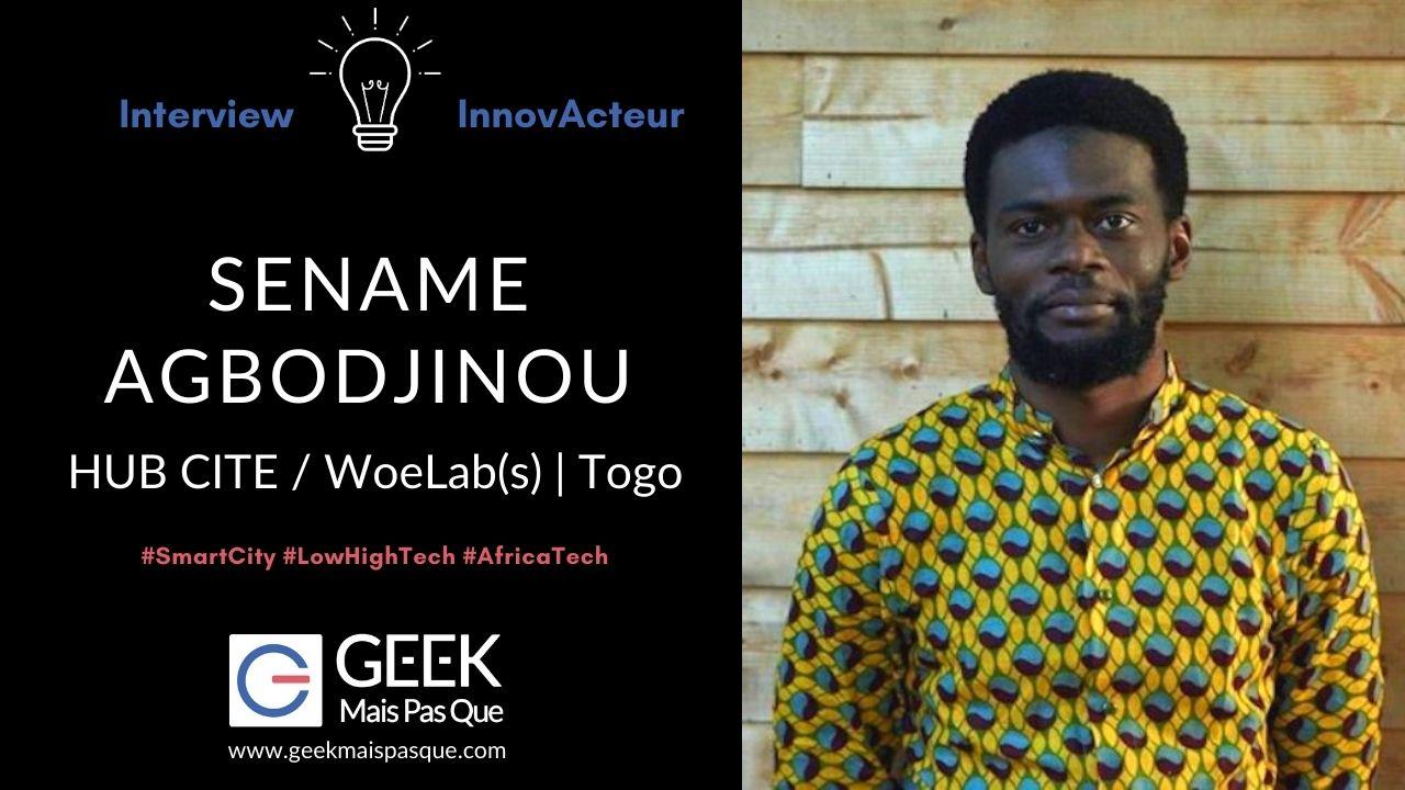 innovacteur : Sename Koffi Agbodjinou, HubCite /Woelab - SmartCity lowhightech
