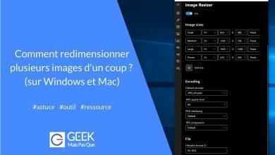 Photo of #Astuce : Comment redimensionner plusieurs images d'un coup ? (sur Windows et Mac)