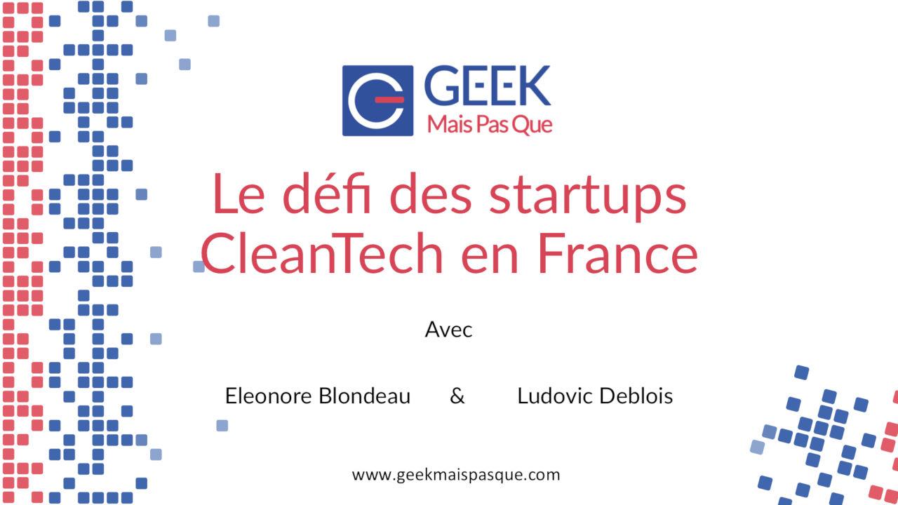 Défis des startups Cleantech en France
